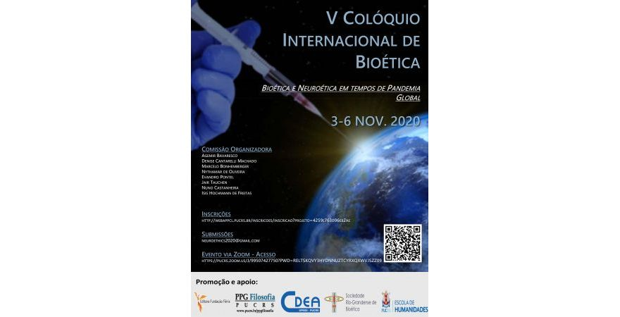 5TH INTERNATIONAL BIOETHICS COLLOQUIUM - V COLÓQUIO INTERNACIONAL DE BIOÉTICA