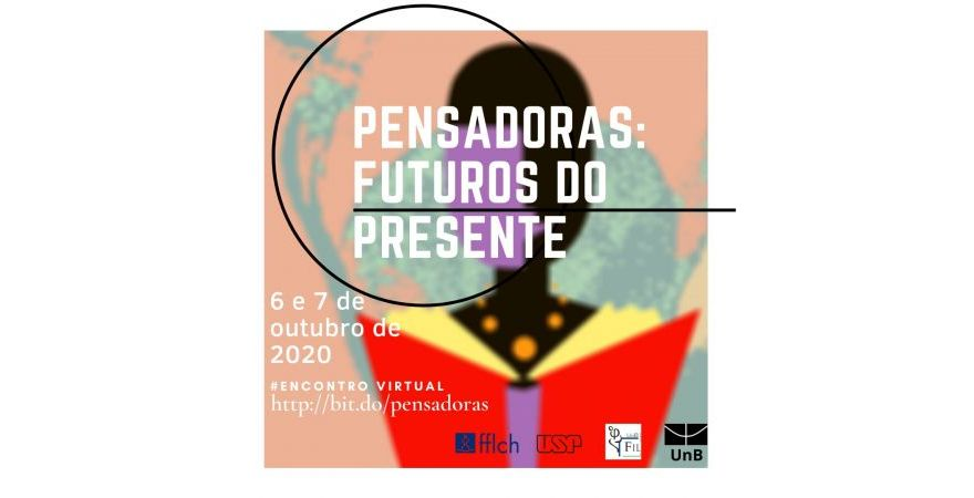 Encontro virtual - Pensadoras: futuros do presente