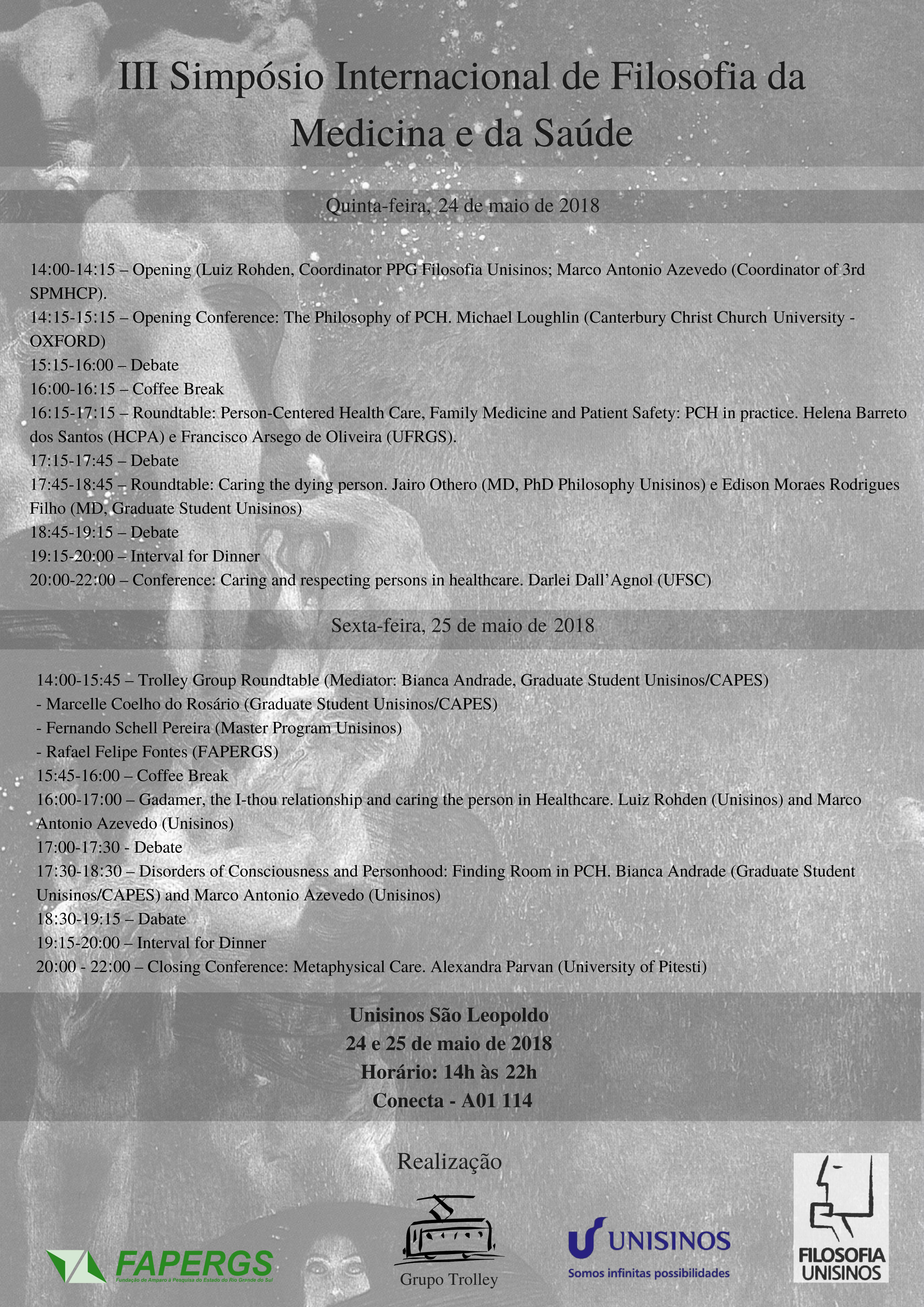 III Symposium in Philosophy of Medicine and Health Care