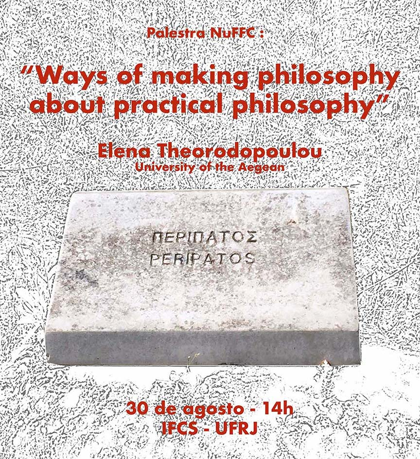 Conference - Ways of making philosophy - about practical philosophy